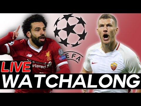 LIVERPOOL vs AS ROMA LIVE Watchalong STREAM - Champions League Semi-Finals Leg 1