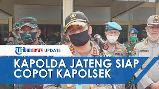 Kapolda Jateng akan Copot Kapolsek di Rembang yang Tewaskan Balita dan Neneknya: Banyak Pengganti