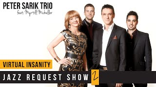 Peter Sarik Trio feat. Myrtill Micheller- Virtual Insanity (cover)