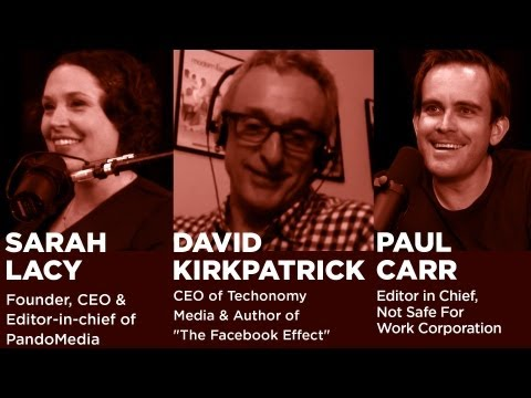 - Startups - News Roundtable with Sarah Lacy, David Kirkpatrick and Paul Carr-TWiST #E350