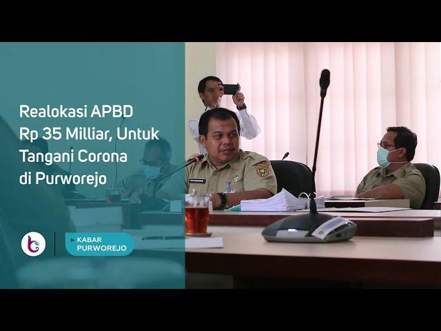 Realokasi APBD Rp 35 Milliar, Untuk Tangani Corona di Purworejo