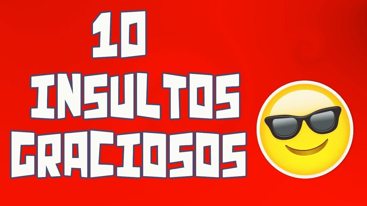 10 Insultos graciosos #four