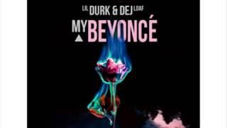 Lil Durk ft Dej Loaf   Beyonce