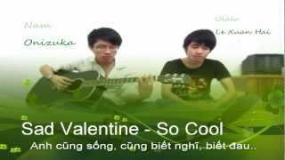 Anh cũng sống cũng biết nghĩ biết đau - Sad Valentine Guitar Cover - Olala ft. Onizuka
