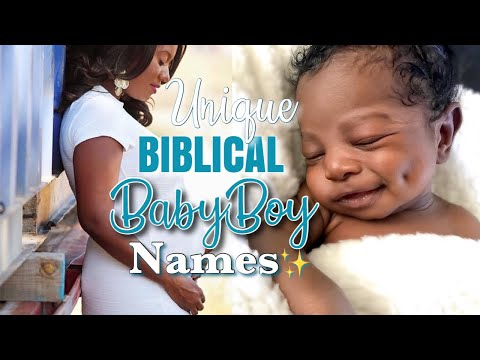 BIBLICAL BABY BOY NAMES! UNIQUE HEBREW BOY NAMES WITH MEANINGS!
