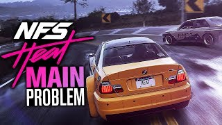 Need for Speed Heat's Main Problem...