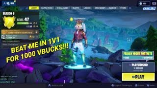 1V1 Beat me and get 1000 VBucks!! (Fortnite Battle Royale) LIVE #1v1 #fortnite