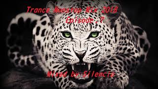 Trance Nonstop Test Mix 2018 Episode 7 '''Stereo Ver '''