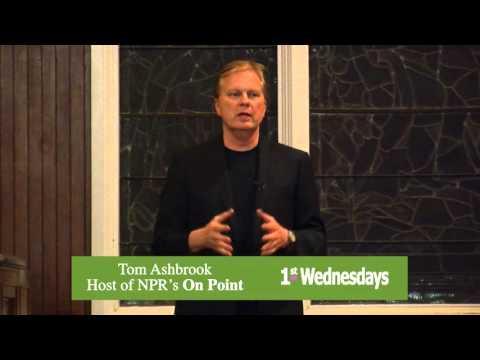 1st Wednesdays - Guest, Tom Ashbrook 11.06.13