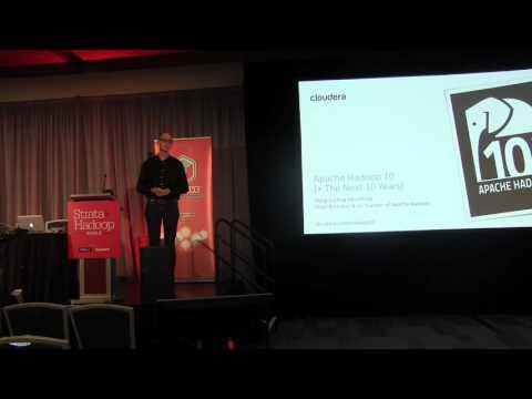 Doug Cutting: Apache Hadoop - The Next 10 Years