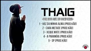 3 - Thaig - Xeque Mate [Prod.Kão]