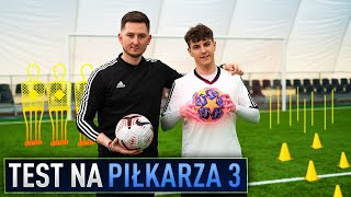 TEST NA PIŁKARZA SEZON 3 [#7] - JACOB