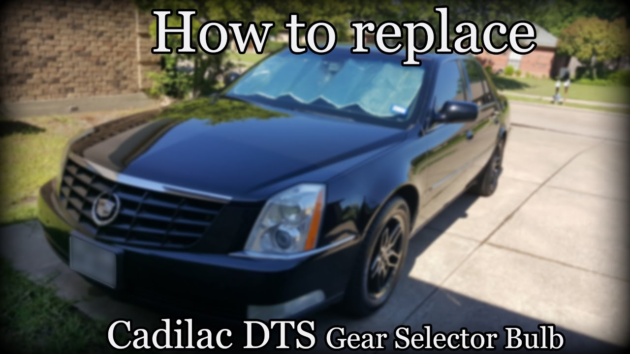 2006 Cadillac Dts Gear Selector Bulb Replacement Youtube Fuse Box In Sts