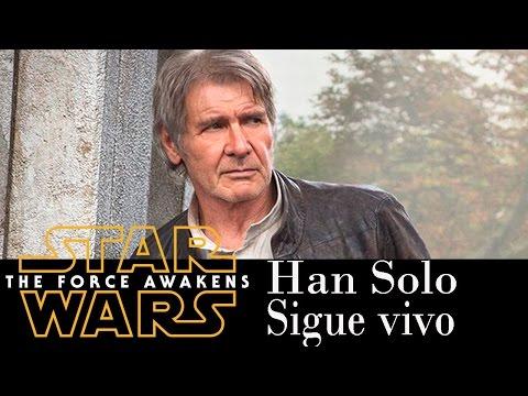 Han Solo Esta Vivo Impactante Teoría - Star Wars El Despertar De La Fuerza