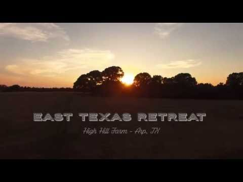 East Texas Retreat | High Hill Farm - Arp, TX