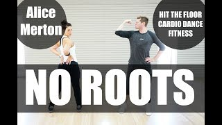 Baixar 'No Roots' / Alice Merton / Cardio Dance Fitness