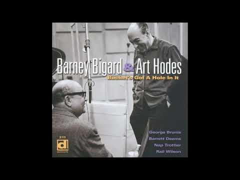 Barney Bigard & Art Hodes -  Bucket's Got a Hole In It ( Full Album )