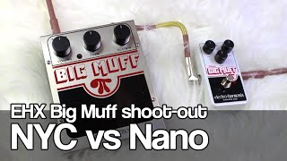 Big Muff shoot-out | Nano Big Muff vs NYC model