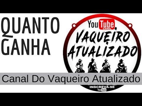 Quanto Ganha Canal Do Vaqueiro Atualizado - 2019 - Quanto Ganha Os Youtubers