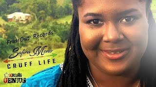 Safira Mono - Cruff Life [Carry On Riddim] December 2016