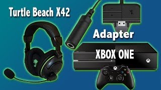 turtle beach x42 s to xbox one adapter live commentary testing
