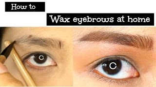 how to ว ธ การแวกซ ค วแบบง ายๆ และการเข ยนค วตรง easy wax eyebrows