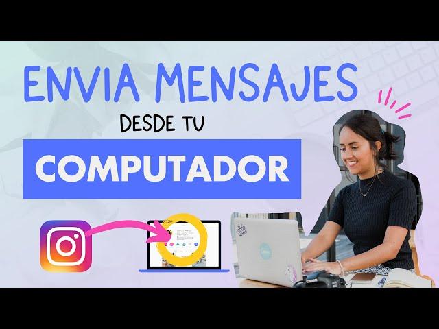 Cómo Responder Mensajes de Instagram Desde el Computador (2 trucos diferentes!) | Aprende con Diana