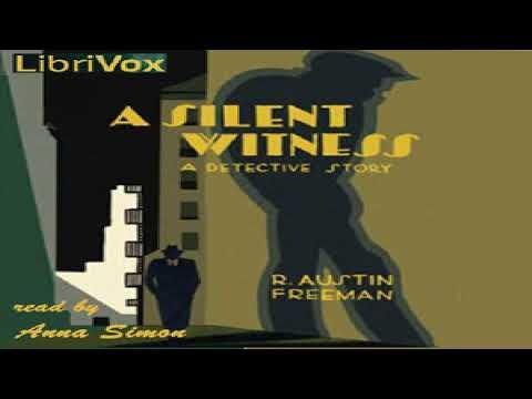 Silent Witness | R. Austin Freeman | Detective Fiction | Audio Book | English | 1/7