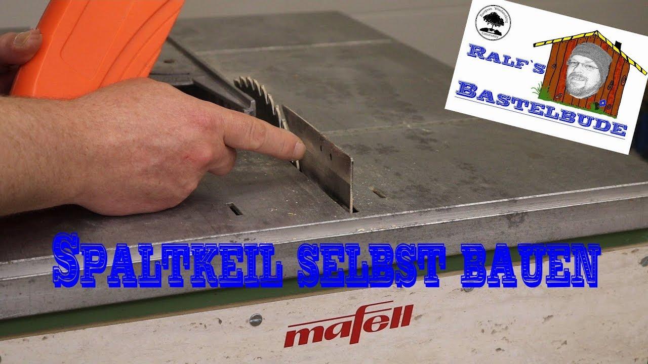 spaltkeil selbst bauen! spaltkeil für tischkreissäge mafell erika 65