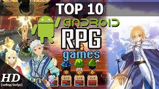 Top 10 RPG Games for Android 2017 [1080p/60fps] [APK]