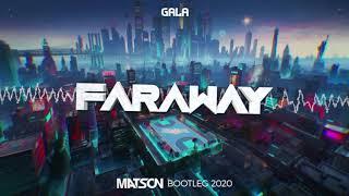 Gala - Faraway (Matson Bootleg 2020) + DL