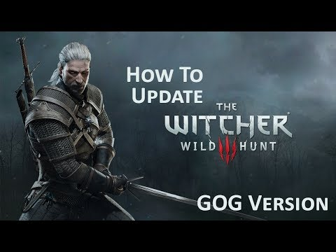 How to update The Witcher 3 Wild Hunt GOG (NEW Patch 1.31 !!!)