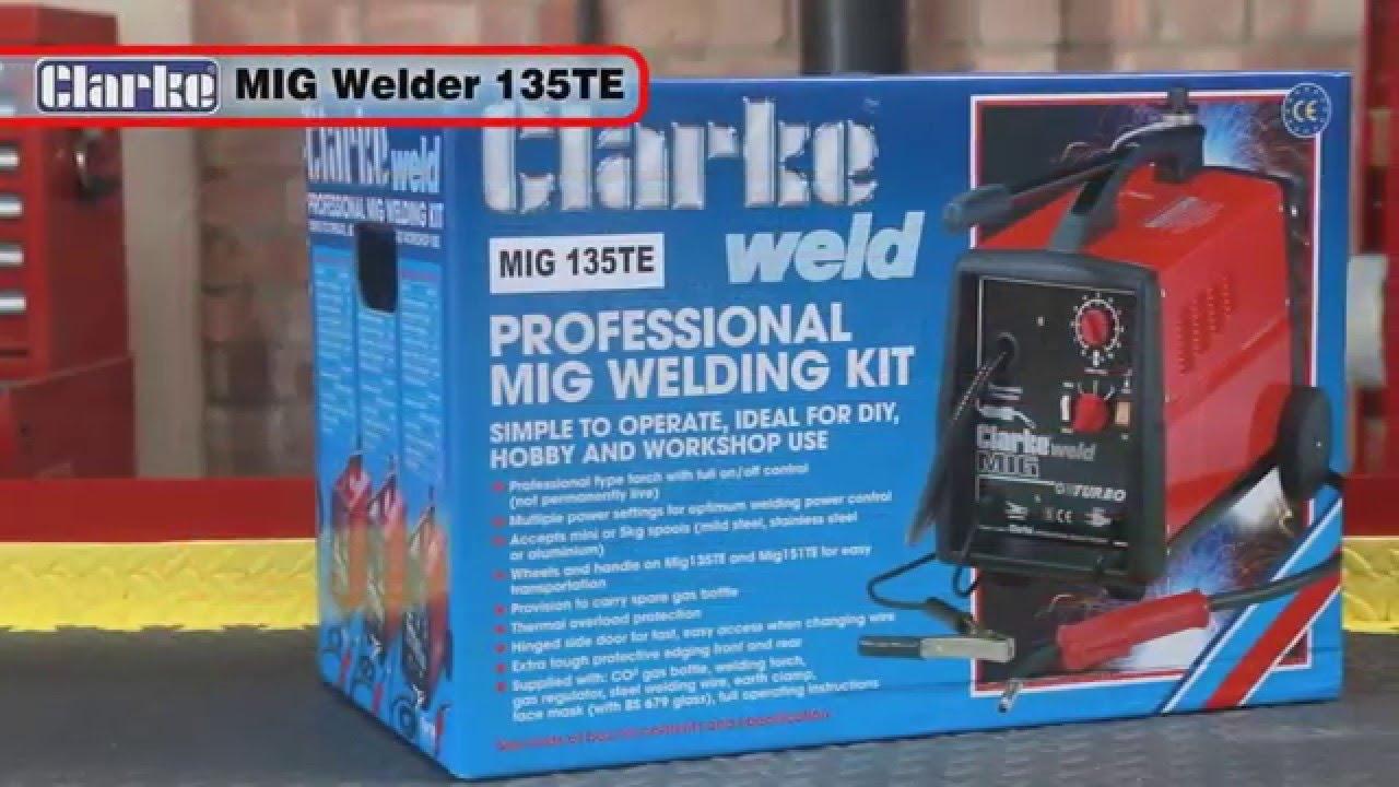 Clarke 135TE MIG Welder - YouTube