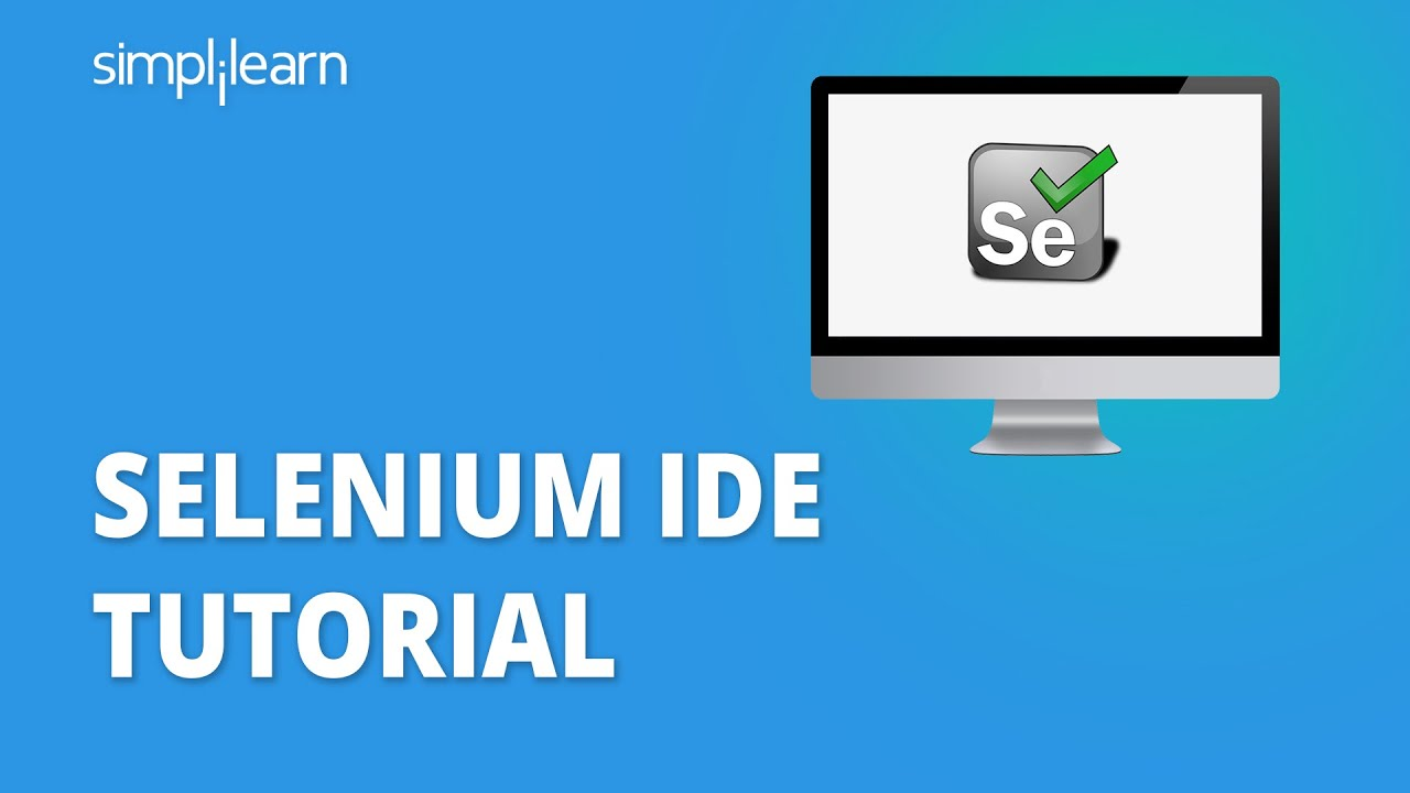 Download Selenium IDE Tutorial For Beginners   Selenium IDE Tutorial   What Is Selenium IDE?   Simplilearn