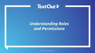 TextOut On Demand Webinar: Understanding Roles & Permissions