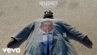 TOBE NWIGWE - HEADSHOTS FT. D SMOKE
