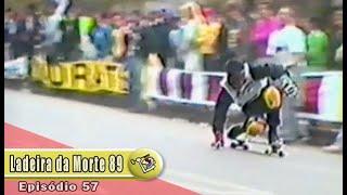 Ep57 Ladeira da Morte 1989 | Chave Mestra Videos