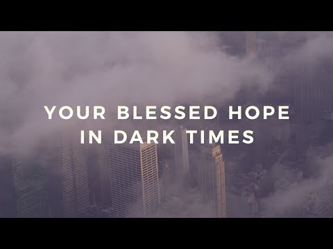 joseph-prince---your-blessed-hope-in-dark-times-trailer