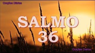 Salmo 36 - Prosperidade e Segurança