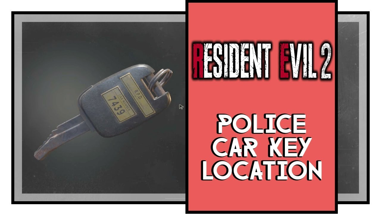 Resident Evil 2 Remake Police Car Key Location Locked Car At Parking