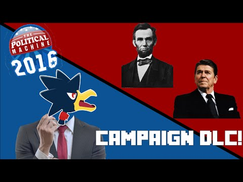 The Political Machine 2016 Campaign DLC! [#1]