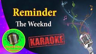 [Karaoke] Reminder- The Weeknd- Karaoke Now