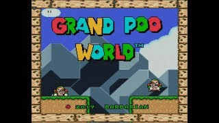 Grand Poo World - Hack by BarbarousKing - Blind Playthrough (Part 1/6)