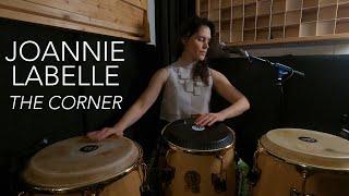 Joannie Labelle - The Corner ( BEA BOX )