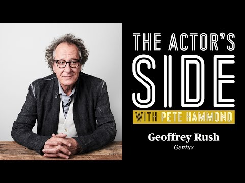 Geoffrey Rush - The Actor's Side with Pete Hammond