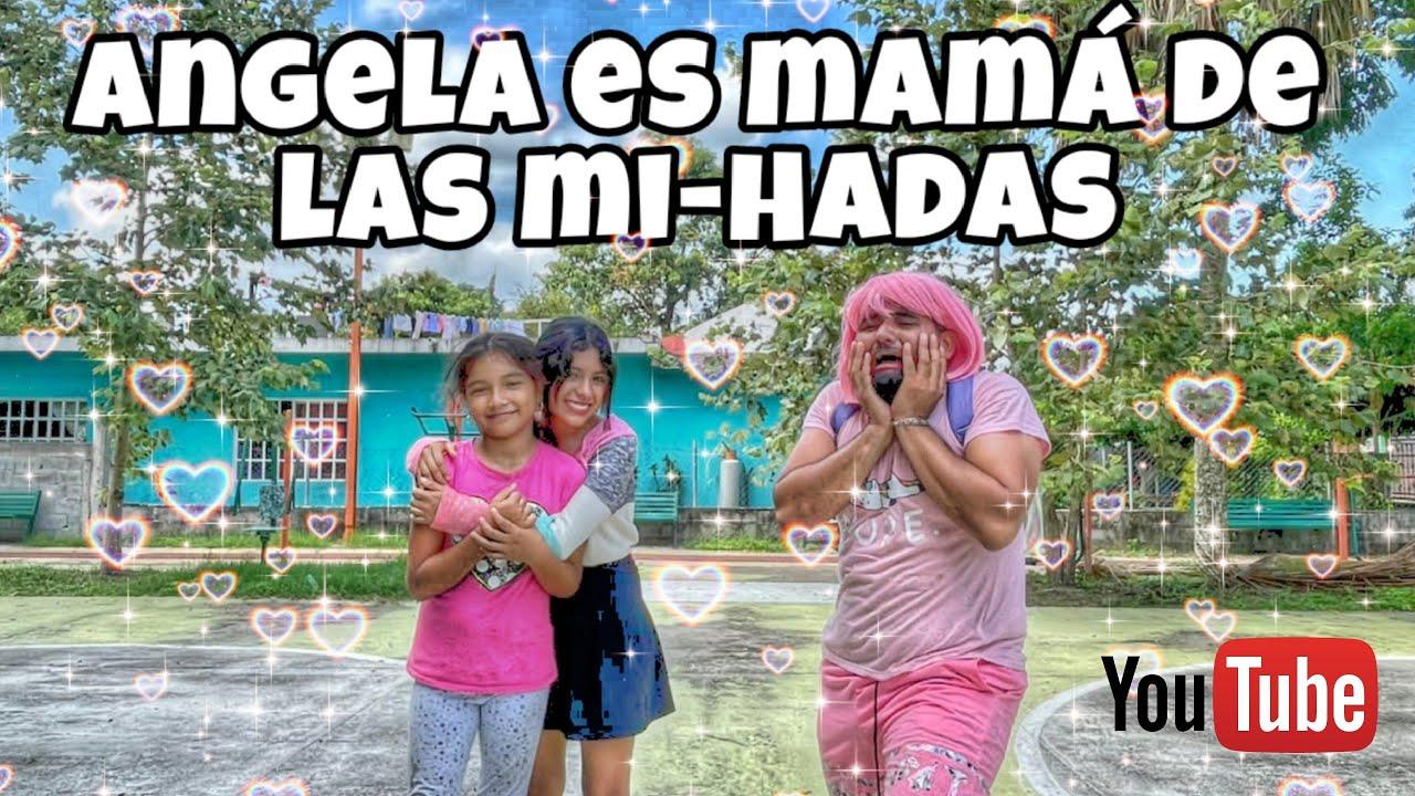 Angela es mama de las Mi-Hadas | Se sale de control