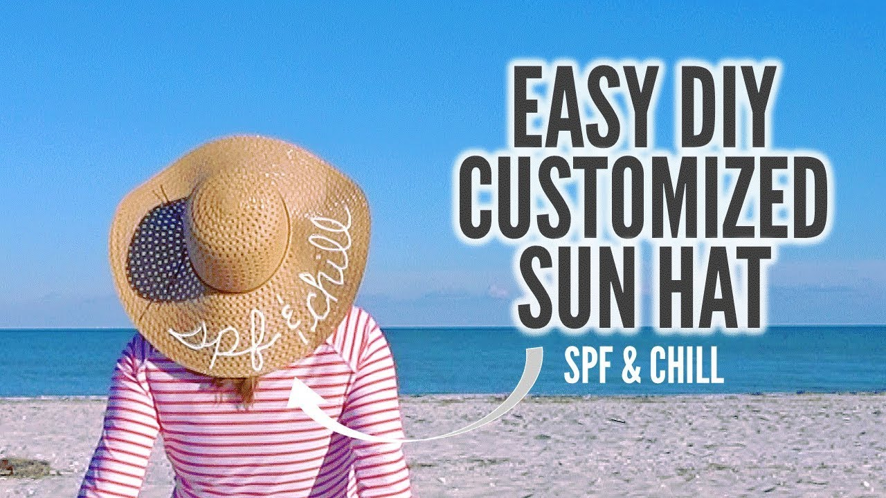 e6ee901567676 EASY DIY CUSTOMIZED SUMMER HAT - how to put a saying on a beach hat ...