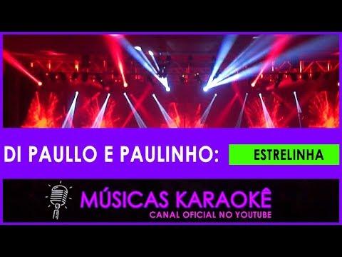 músicas-karaokê---estrelinha---di-paullo-e-paullinho
