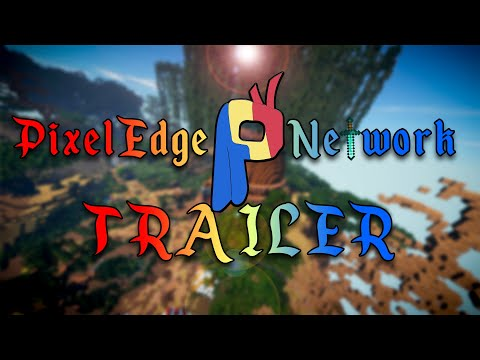 PixelEdge Trailer