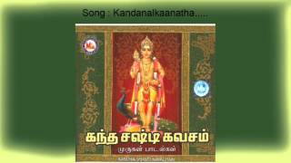 Kandanal kaanatha - Kandha shasti kavacham